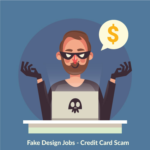 Fake design jobs - credit card scam